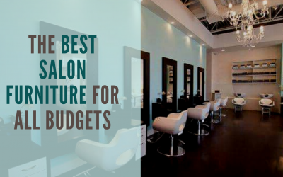 The Best Salon Furniture For All Budgets